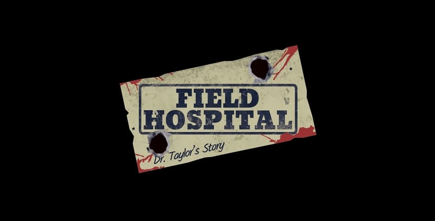 Field_Hospital_Dr_Taylors_Story-1.jpg