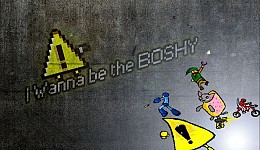 I Wanna Be The Boshy