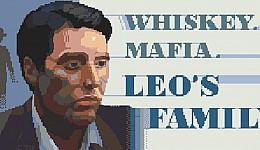 Whiskey.Mafia. Leo's Family