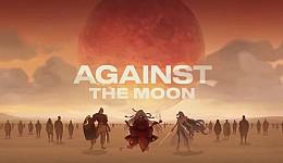 Against The Moon