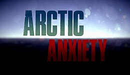 Arctic Anxiety