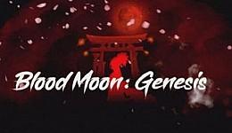 Blood Moon: Genesis