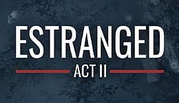Estranged: Act II