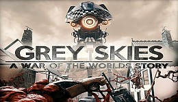 Grey Skies - A War of the Worlds Story