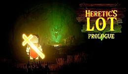 Heretic's Lot: Prologue