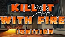 Kill It With Fire: Ignition