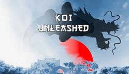 Koi Unleashed
