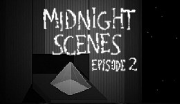 Midnight Scenes Episode 2