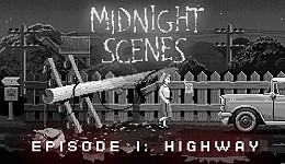 Midnight Scenes: The Highway