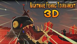 Nightmare Fishing Tournament 3D