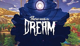There Was A Dream