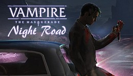 Vampire: The Masquerade - Night Road